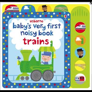 Baby's Very First Noisy Train