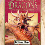 The Discovery of Dragons: New Research Revealed by Graeme Base